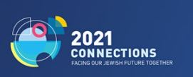 Connections 2021: Facing our Jewish Future Together, will bring our global voices together in song and prayer from May 19-22, 2021.
